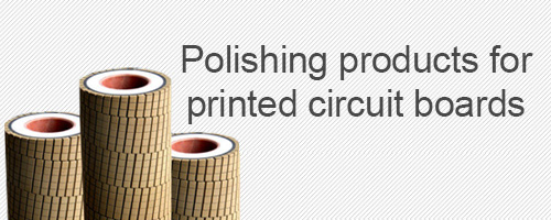 Polishing products for printed circuit boards