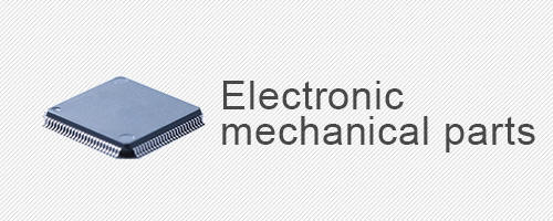 Electronic mechanical parts